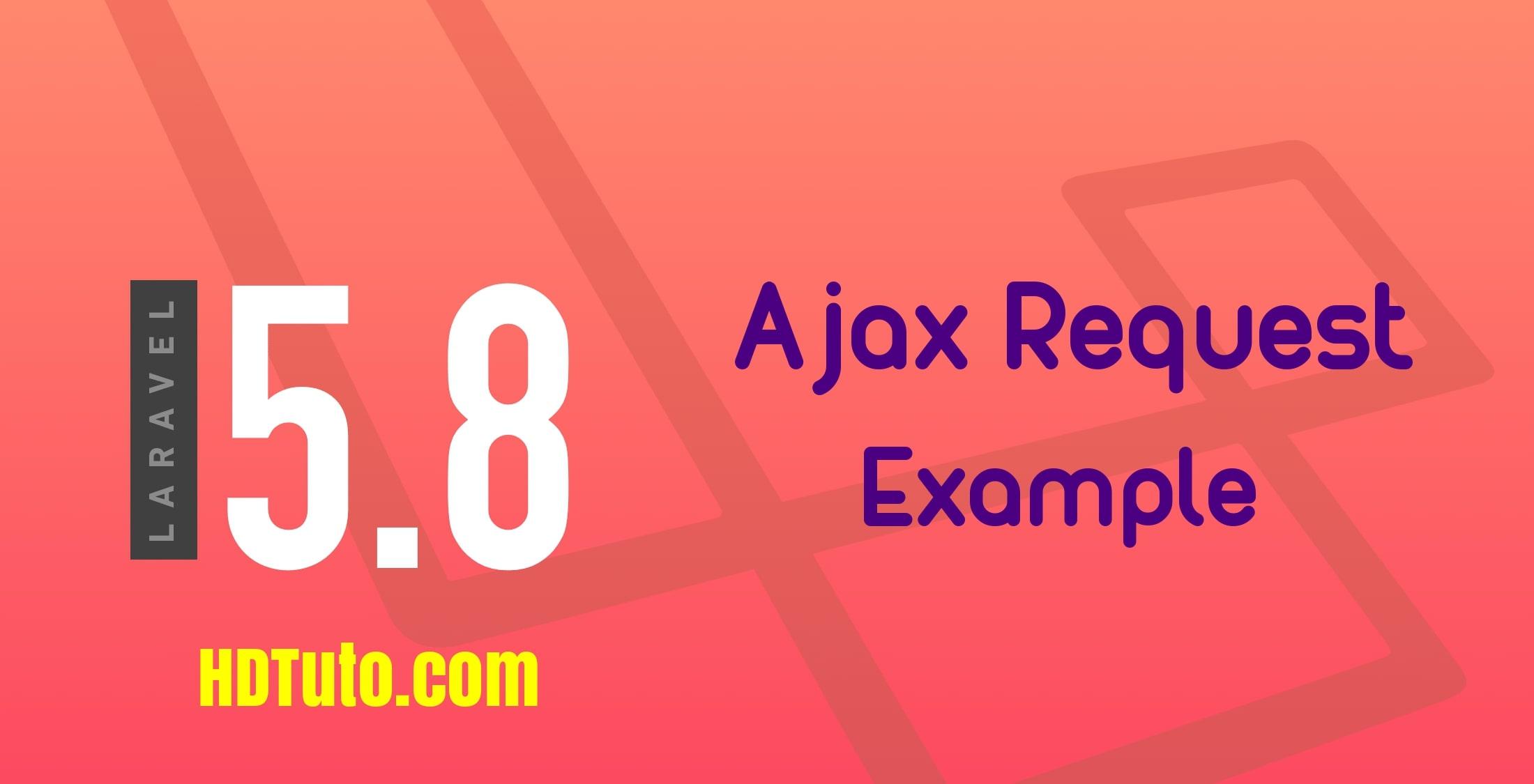 Laravel 5 8 Ajax Tutorial Example - HDTuto com