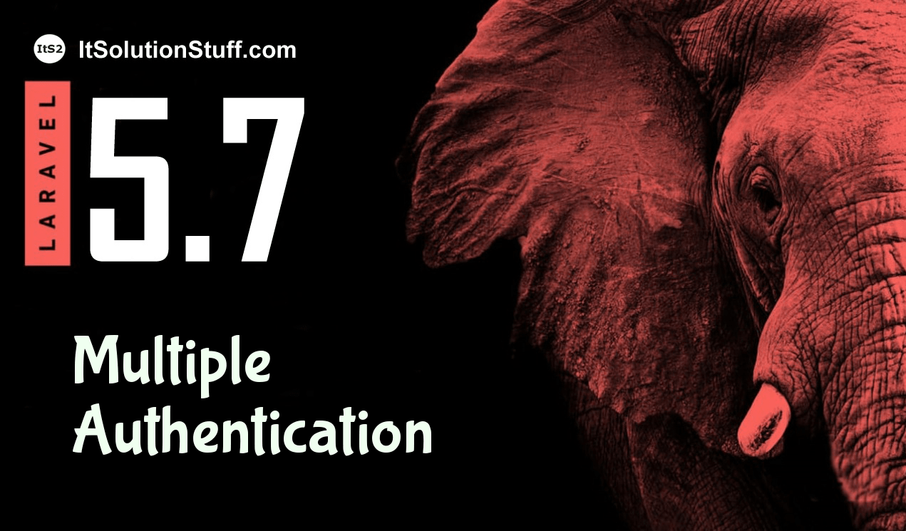 Laravel 5 7 - Multiple Authentication Example - HDTuto com