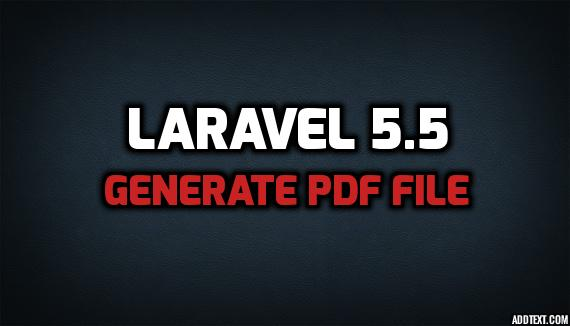 Laravel 5 5 Generate PDF File From View - HDTuto com
