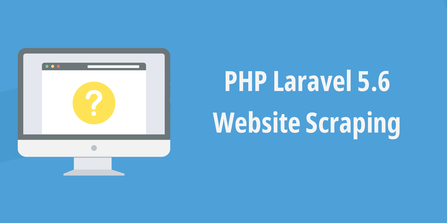 PHP Laravel 5 6 - Website Scraper using Goutte - HDTuto com
