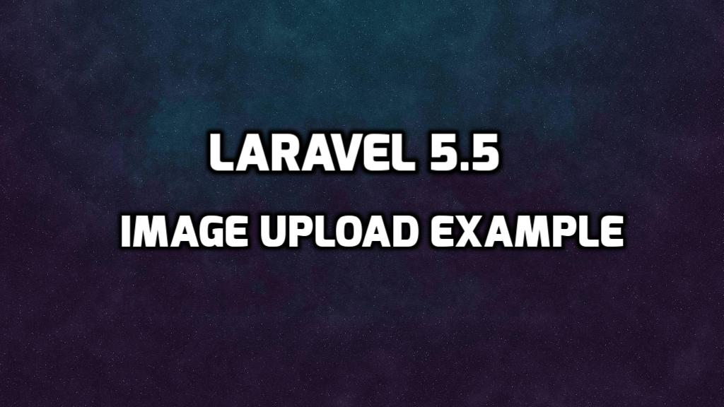 Laravel 5 5 Image Upload example - HDTuto com